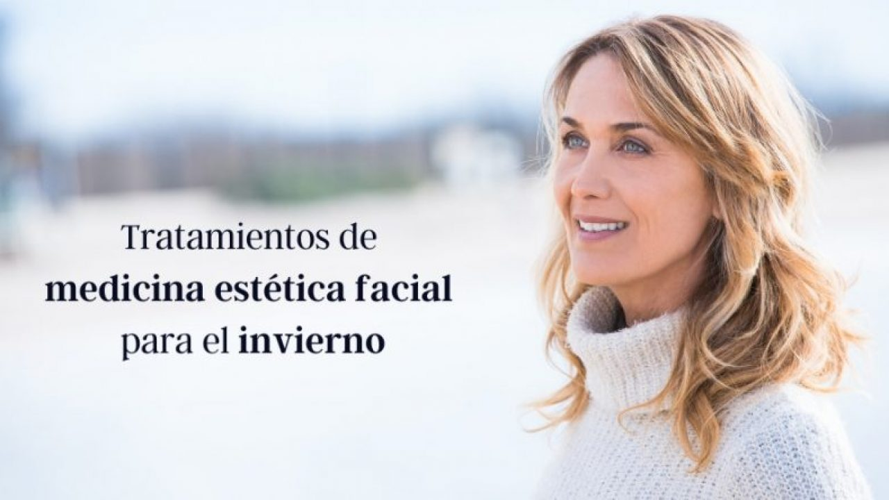 Tratamientos de invierno para el rostro